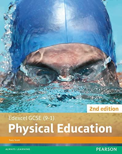 Edexcel GCSE (9-1) PE Student Book (Edexcel GCSE PE 2016): Scott, Mr Tony