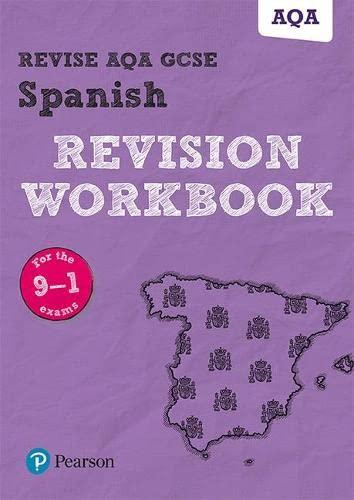9781292131412: Revise AQA GCSE Spanish Revision Workbook: for the 9-1 exams (Revise AQA GCSE MFL 16)