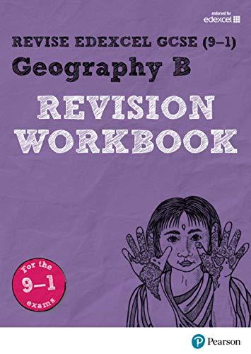 9781292133768: Revise Edexcel GCSE (9-1) Geography B Revision Workbook (Revise Edexcel GCSE Geography 16)