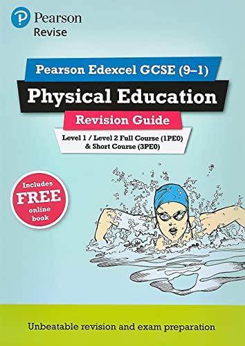 9781292135120: Revise Edexcel GCSE (9-1) Physical Education Revision Guide: (with free online edition) (REVISE Edexcel GCSE PE 09)