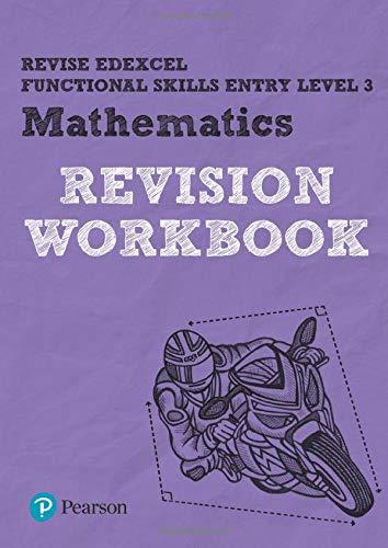 9781292145600: Revise Edexcel Functional Skills Entry Level 3 Mathematics Revision Workbook (Revise Functional Skills)