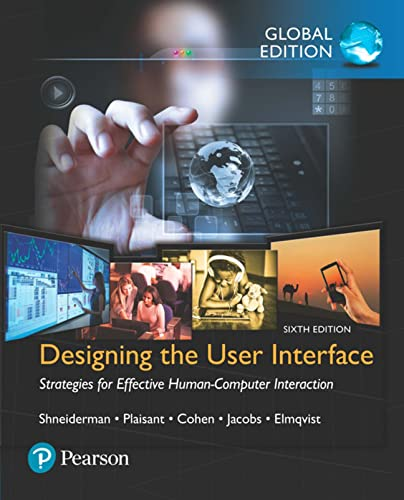 9781292153919: Designing the User Interface: Strategies for Effective Human-Computer Interaction, Global Edition