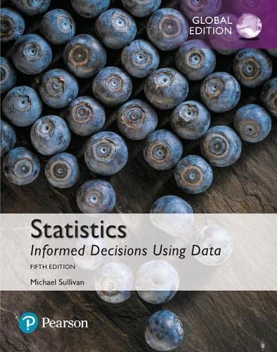 9781292157245: Statistics: Informed Decisions Using Data plus MyStatLab with Pearson eText, Global Edition