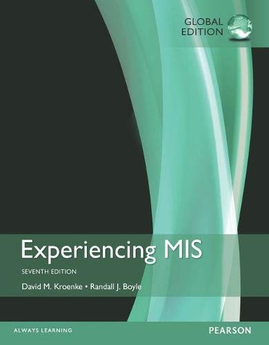 Experiencing MIS plus MyMISLab with Pearson eText,: David M. Kroenke