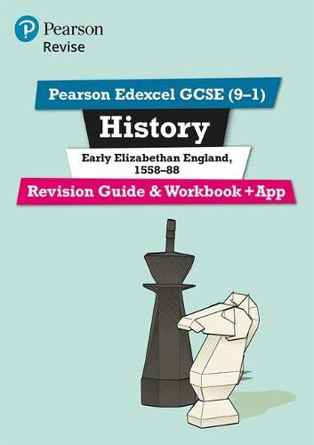 9781292169712: Revise Edexcel GCSE (9-1) History Early Elizabethan England Revision Guide and Workbook: with free online edition (Revise Edexcel GCSE History 16)