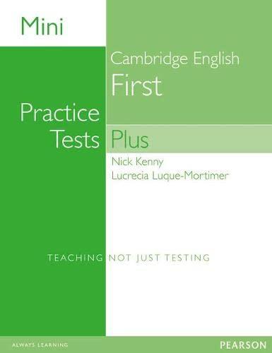 Mini Practice Tests Plus: Cambridge English First: Nick Kenny, Lucrecia