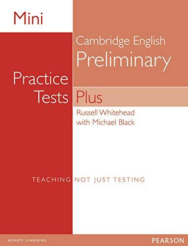 9781292174044: Mini Practice Tests Plus: Cambridge English Preliminary (Exam Skills)