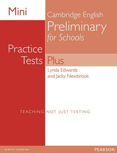 9781292174051: Mini Practice Tests Plus: Cambridge English Preliminary for Schools (Exam Skills)