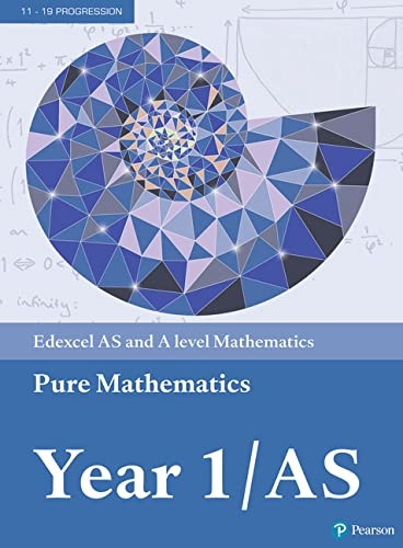 9781292183398: Edexcel AS and A level Mathematics Pure Mathematics Year 1/A (A level Maths and Further Maths 2017)