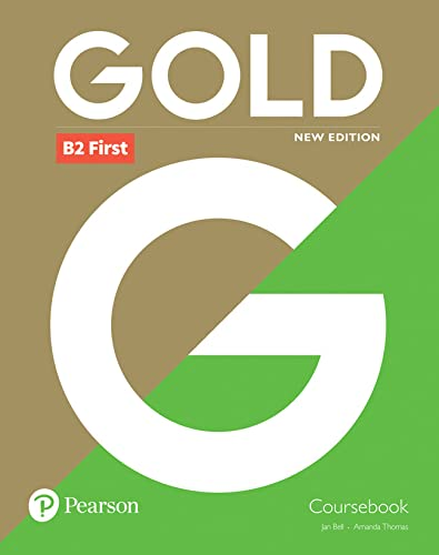 9781292202273: Gold B2 First New Edition Coursebook [Lingua inglese]