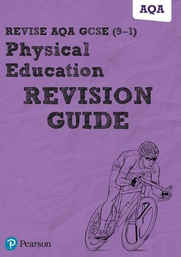 9781292204840: Revise AQA GCSE (9-1) Physical Education Revision Guide: includes online edition (REVISE AQA GCSE PE 2016)
