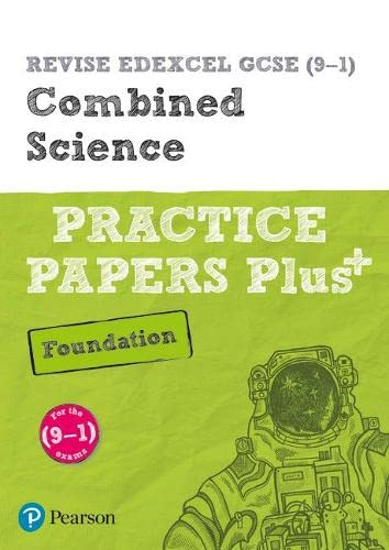 9781292211077: REVISE Edexcel GCSE (9-1) Combined Science Foundation Practice Papers Plus: for the 2016 qualifications (Revise Edexcel GCSE Science 16)