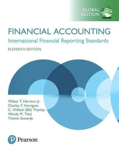 Financial Accounting: International Financial Reporting Standards, Global: Walter T. Harrison,