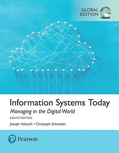 9781292215976: Information Systems Today: Managing the Digital World, Global Edition