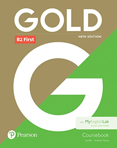 Gold First New Edition Coursebook and MyEnglishLab: Jan Bell, Amanda