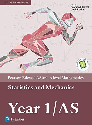 9781292232539: Edexcel AS and A level Mathematics Statistics & Mechanics Year 1/AS Textbook + e-book