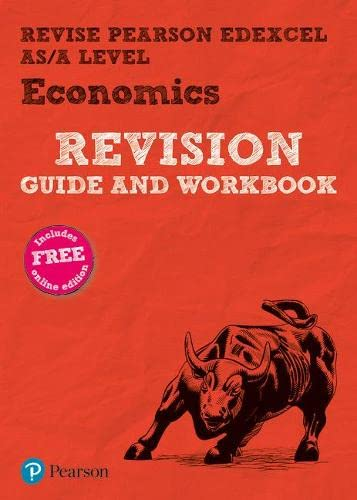 9781292246420: REVISE Edexcel AS/A Level Economics Revision Guide & Workbook: includes online edition (REVISE Edexcel GCE Business 2015)