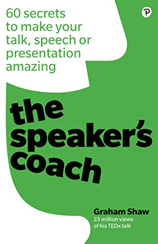 9781292250946: The Speaker's Coach: 60 secrets to make your talk, speech or presentation amazing