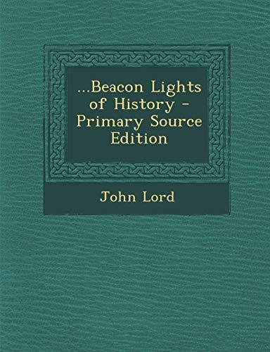9781293000113: ...Beacon Lights of History