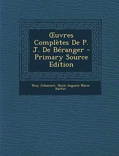 9781293001776: Œuvres Complètes De P. J. De Béranger (French Edition)