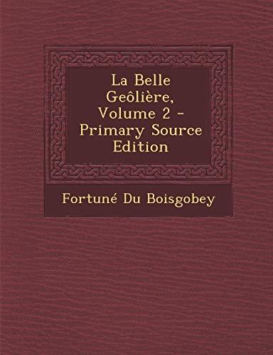 9781293020104: La Belle Geoliere, Volume 2