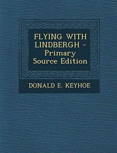 9781293037461: FLYING WITH LINDBERGH
