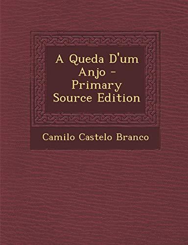 9781293049945: A Queda D'um Anjo - Primary Source Edition (Portuguese Edition)