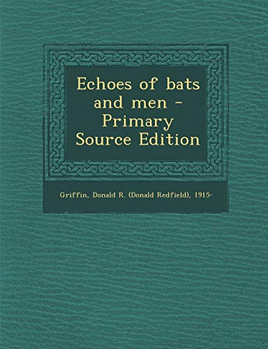 9781293050033: Echoes of bats and men