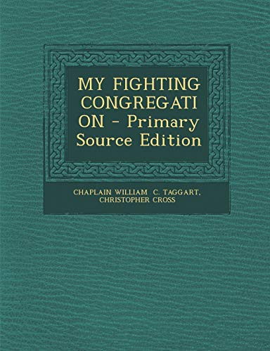 9781293051818: MY FIGHTING CONGREGATION