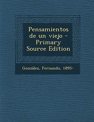 9781293055113: Pensamientos de un viejo (Spanish Edition)