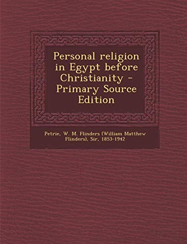 9781293055267: Personal religion in Egypt before Christianity - Primary Source Edition
