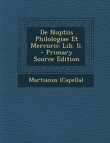 9781293063828: De Nuptiis Philologiae Et Mercurii: Lib. Ii.