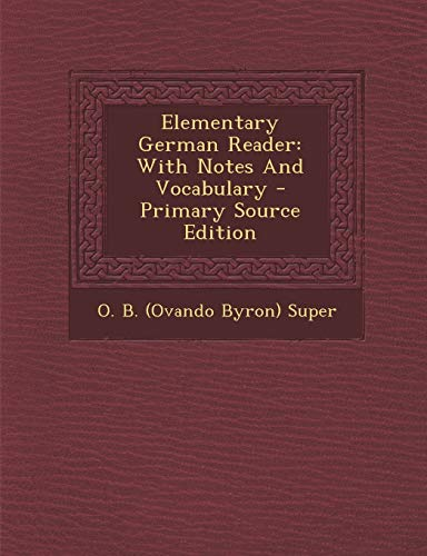 9781293069226: Elementary German Reader: With Notes And Vocabulary (German Edition)