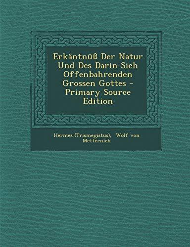 9781293070208: Erkäntnüß Der Natur Und Des Darin Sich Offenbahrenden Grossen Gottes - Primary Source Edition (German Edition)