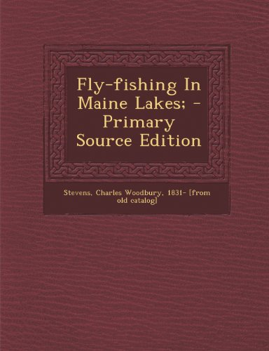 9781293072172: Fly-fishing In Maine Lakes;