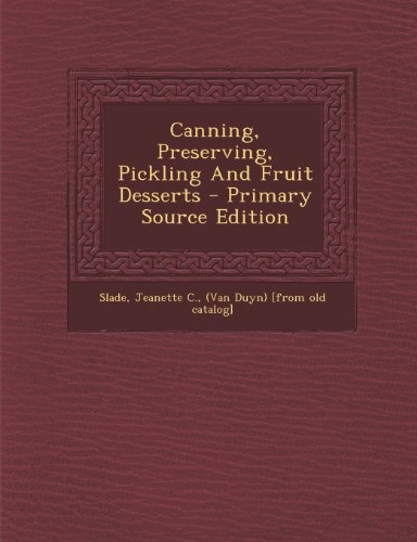 9781293075517: Canning, Preserving, Pickling And Fruit Desserts