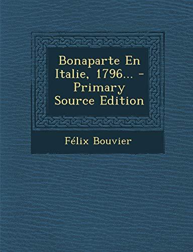 9781293082416: Bonaparte En Italie, 1796... (French Edition)