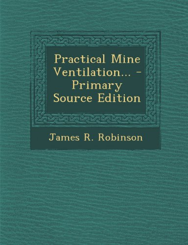 9781293085325: Practical Mine Ventilation...