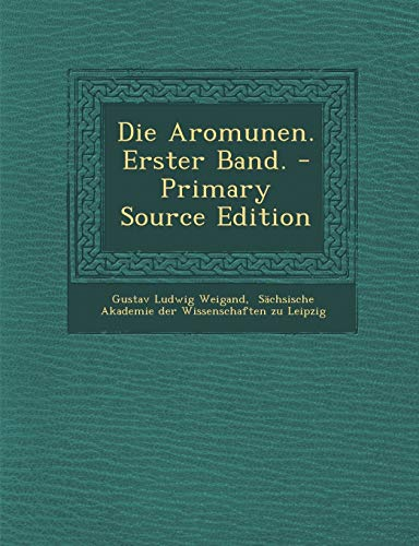 9781293090794: Die Aromunen. Erster Band. - Primary Source Edition (German Edition)