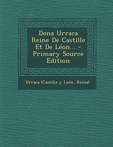 9781293098363: Dona Urraca Reine De Castille Et De Léon... (French Edition)