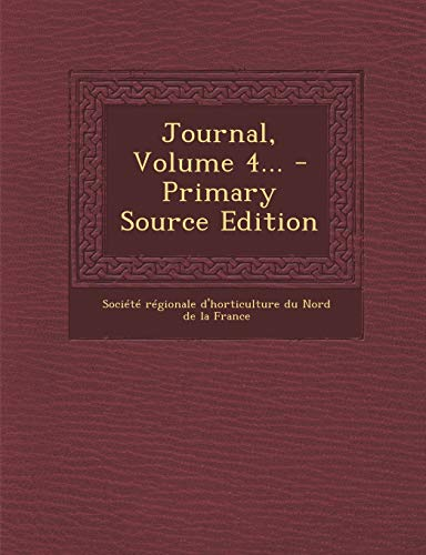 9781293101056: Journal, Volume 4... - Primary Source Edition