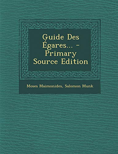 9781293102053: Guide Des Égares... - Primary Source Edition (French Edition)
