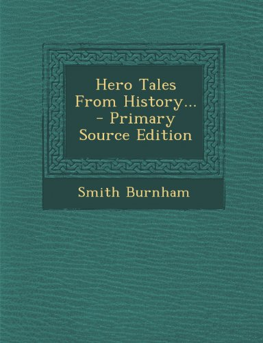 9781293102305: Hero Tales From History...