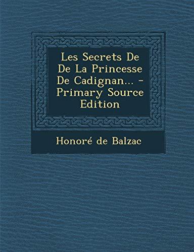 9781293102480: Les Secrets De De La Princesse De Cadignan... (French Edition)