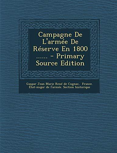 9781293104958: Campagne De L'armée De Réserve En 1800 ...... (French Edition)