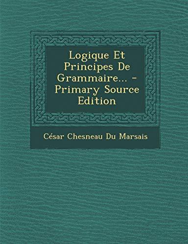 9781293105290: Logique Et Principes De Grammaire... (French Edition)