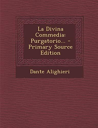 9781293106594: La Divina Commedia: Purgatorio...