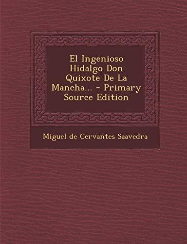 9781293107263: El Ingenioso Hidalgo Don Quixote De La Mancha... (Spanish Edition)