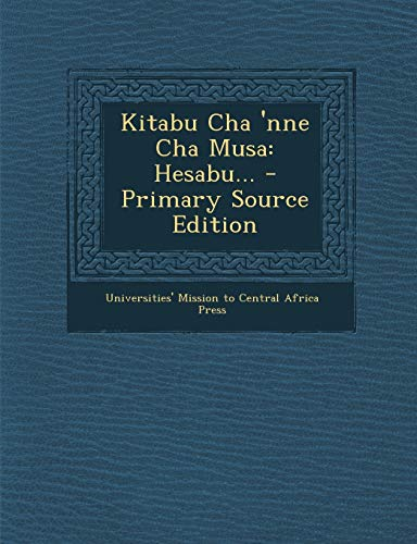 Kitabu Cha Nne Cha Musa: Hesabu. (Paperback)
