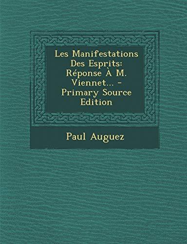 9781293117491: Les Manifestations Des Esprits: Reponse A M. Viennet...